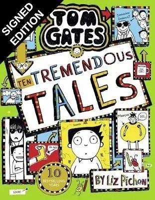Tom Gates 18: Ten Tremendous Tales: Signed Edition – Tom Gates 18 by  Liz Pichon