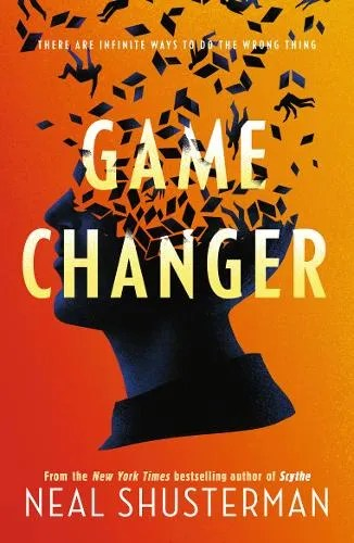 Game Change by Neal Shusterman
