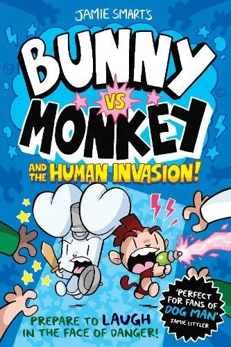 Bunny vs Monkey And The Human Invasion by Jamie Smart