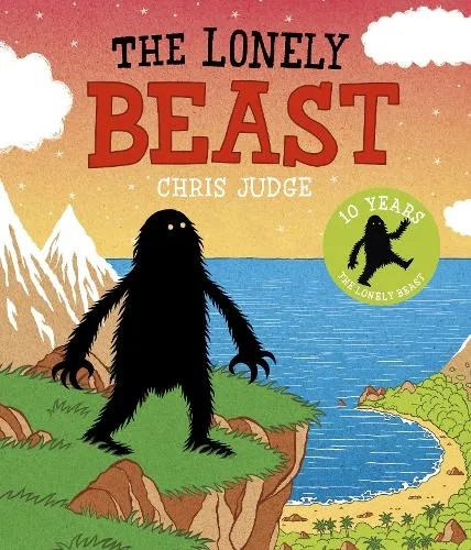 The Lonely Beast: 10th Anniversary Edition by Chris Judge