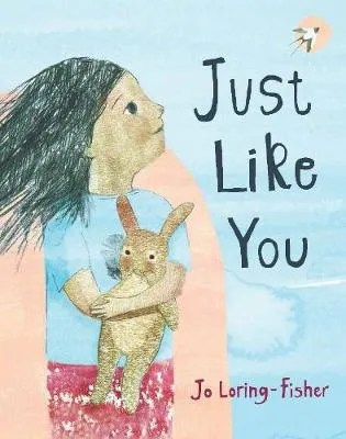 Just Like You by Jo Loring-Fisher