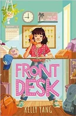 Front Desk by Kelly Yang ill. Maike Plenzke