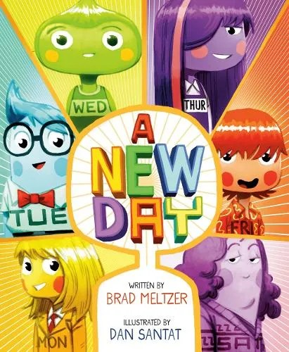 A New Day by Brad Meltzer ill.Dan Santat