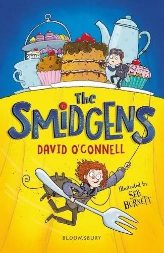 The Smidgens by David O'Connell ill. Seb Burnett