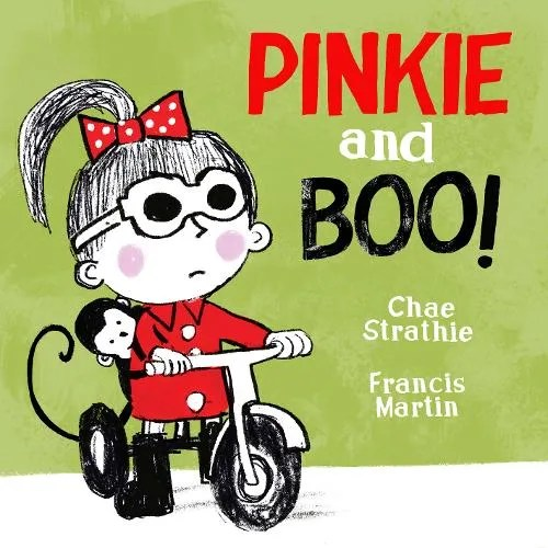 Pinkie and Boo by Chae Strathie ill. Francis Martin