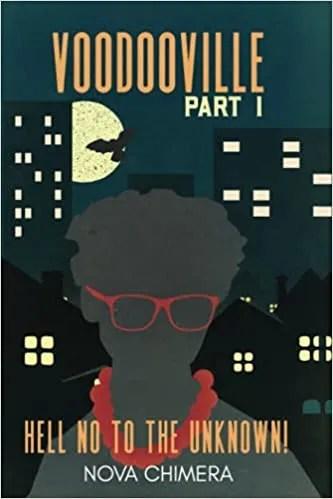 Voodooville Part 1 by Nova Chimera