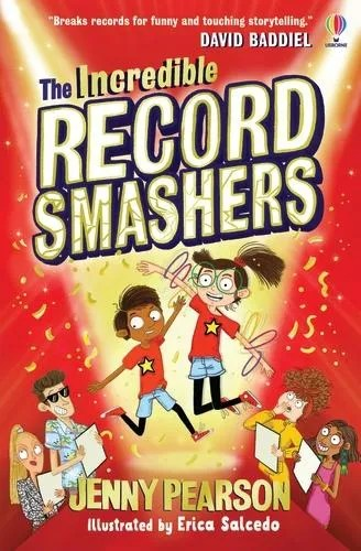 The Incredible Record Smashers by Jenny Pearson ill. Erica Salcedo