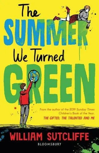 The Summer We Turned Green by William Sutcliffe