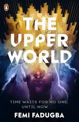 The Upper World by Femi Fadugba