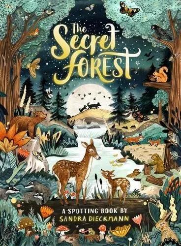 The Secret Forest by Sandra Dieckmann