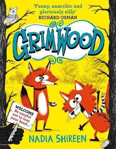 Grimwood by Nadia Shireen