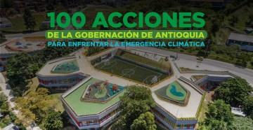 Las 100 acciones de Antioquia para convertirse en un territorio de carbono neutral