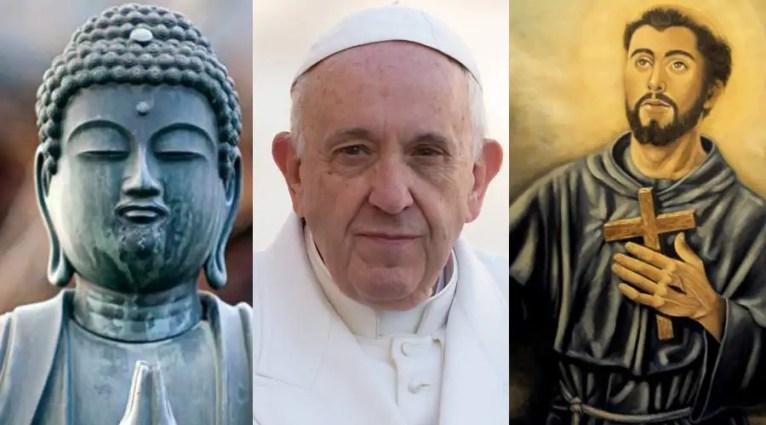 Buda, el Papa Francisco y San Francisco de Asís