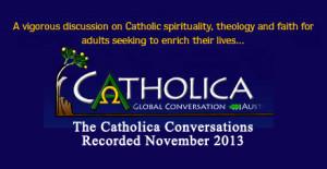 catholica conversations 01