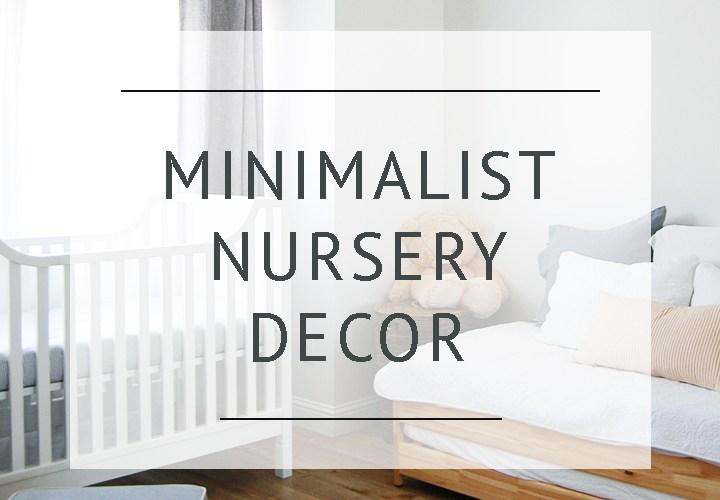 Minimalist Nursery Reveal