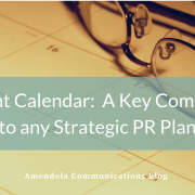 Content Calendar: A Key Component to any Strategic PR Plan