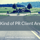 What Kind of PR Client Are You?
