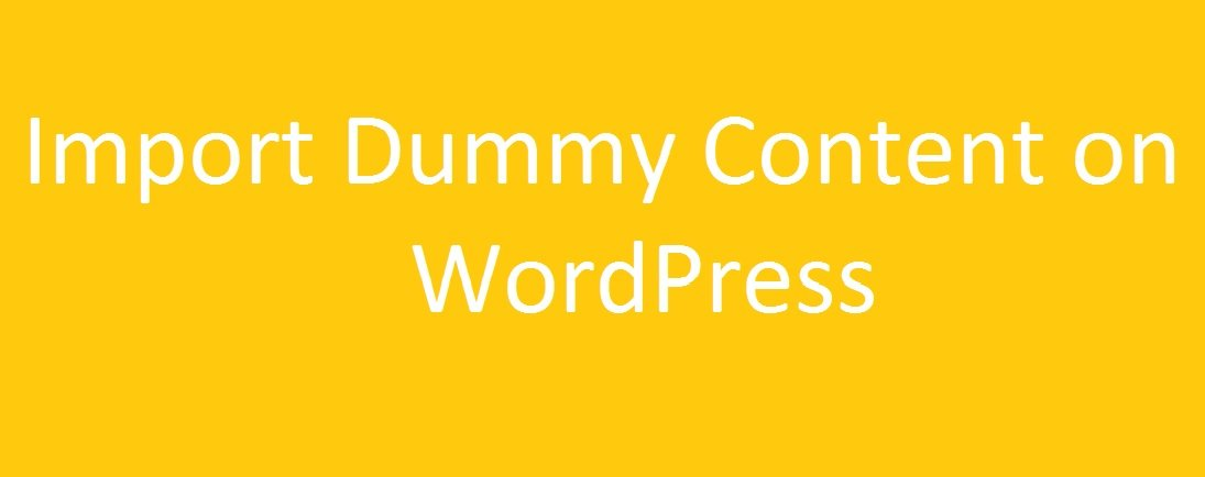 Import dummy content on WordPress