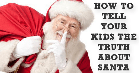 How To Tell Your Kids The Truth About Santa