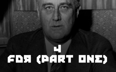 #4 – FDR Part One