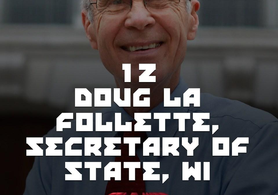 #12 – Doug La Follette