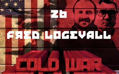 #26 – Prof Fredrik Logevall