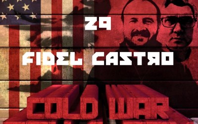 #29 – Fidel Castro
