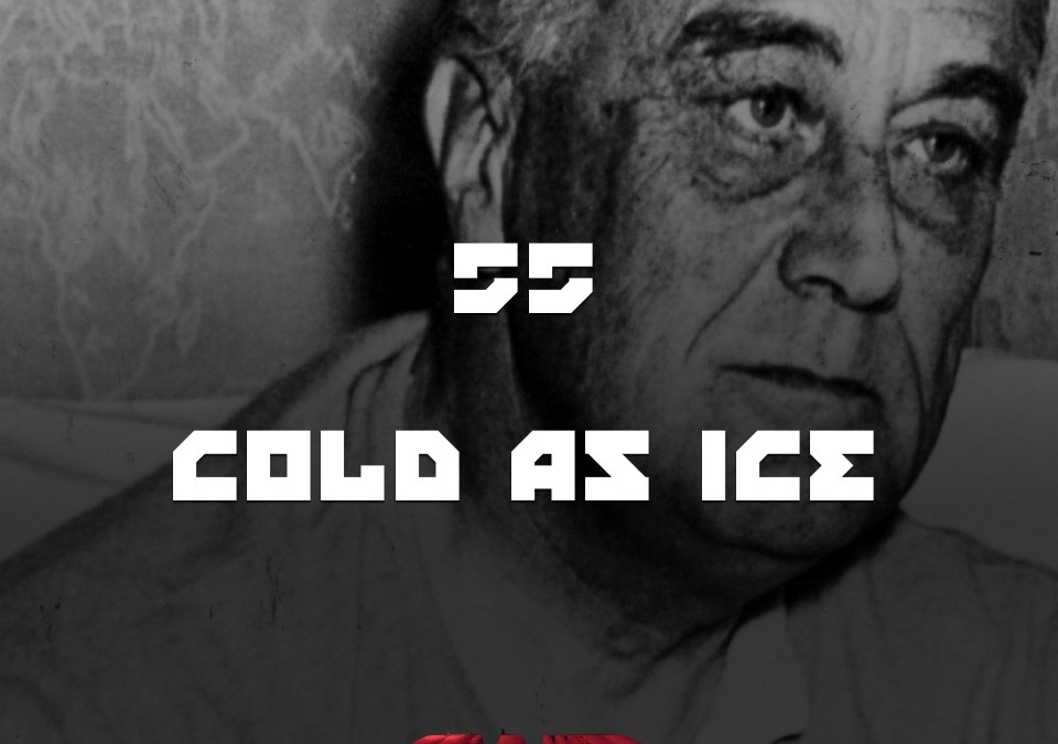 #55 – Cold As Ice