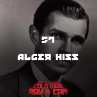 #57 - Alger Hiss