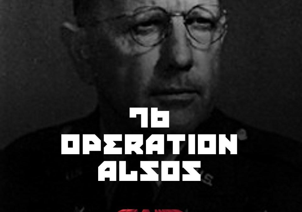 #76 – Operation Alsos