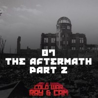 #87 - The Aftermath Part 2