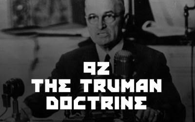 #92 – The Truman Doctrine