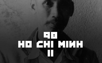 #98 – Ho Chi Minh II