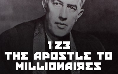 #123 – The Apostle to Millionaires