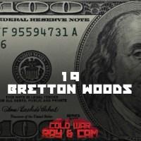 #19 - Bretton Woods