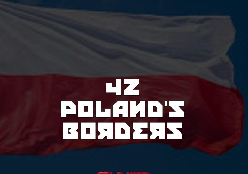 #42 – Poland's Borders