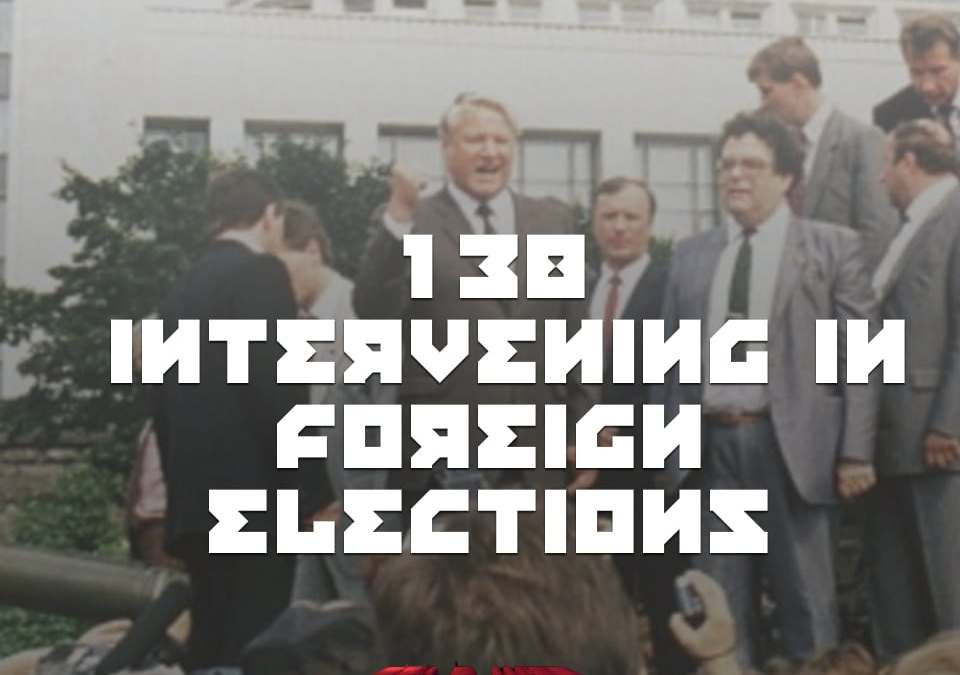 Today I interview Dov H. Levin Ph.D, Assistant Professor, Department of Politics and Public Administration, University of Hong Kong about his research on what he calls his Partisan Electoral Intervention by the Great Powers dataset (PEIG). It shows how many times the USA and USSR/Russia intervened in foreign elections in the years 1946 - 2000.