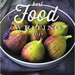 Best food writing 2017 – book review