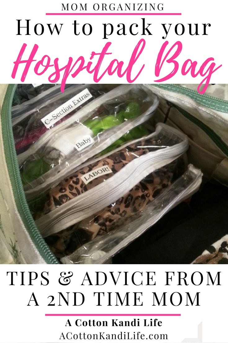 How to Pack your Hospital Bag... Advice from a Second Time Mom