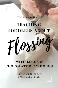 Teaching Toddlers about Brushing Teeth with Mega Blocks and Chocolate Play-Dough. Teaching Toddlers to Floss