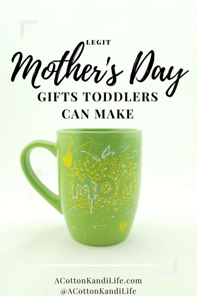 Legit Mother's Day Gifts that Toddlers can Make. Handmade, DIY Gifts for Mother's Day Toddler Gifts. DIY Toddler Projects. Gifts babies can make. Unique Mother's Day Gifts. Handmade Gift Ideas for Mother's Day