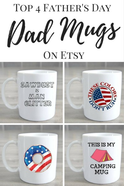 Top 4 Father's Day Dad Mugs on Etsy. Funny Dad Mugs. Father's Day Gift Ideas. Father's Day Coffee Cups. Dad Coffee Cups. Coffee Cups for Dads. Dad Mugs. Dad Gifts. Gifts for Dads