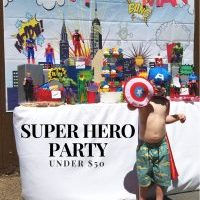 How to throw a Super Hero Party under $50