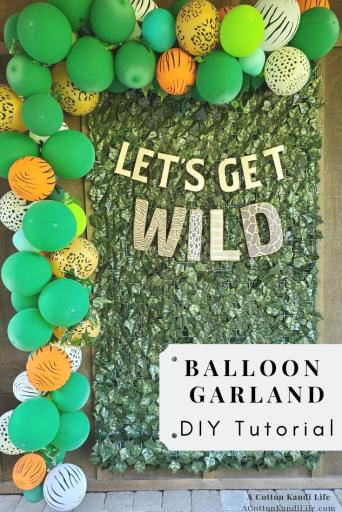 How to Make a Balloon Garland for a Birthday Party. Read all about it in my DIY Tutorial and the secret tool I used to make it the easiest part of the entire party!  . Birthday Party Balloon Garland DIY. How to make a Balloon Banner. Balloon Garland Backdrop for Birthdays. How to make Balloon Garlands. Safari Birthday Party Ideas. Let's Get Wild Jungle Party