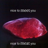 nice-to-meat-you