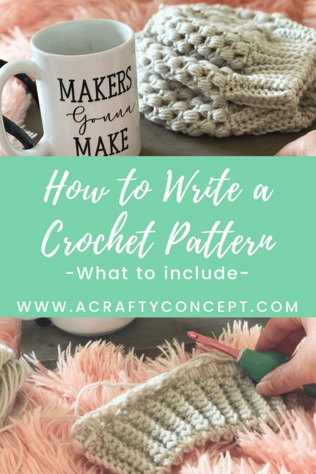 How To Write A Crochet Pattern What To Include A Crafty Concept