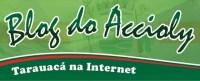 Blog do Accioly, via Acre.com.br - Da Amazônia para o Mundo!