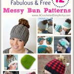 One Dozen (12) Fabulous & Free Messy Bun Hat Patterns - a pattern round-up by A Crocheted Simplicity