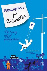 Prescription for Disaster: The funny side of falling apart – Review