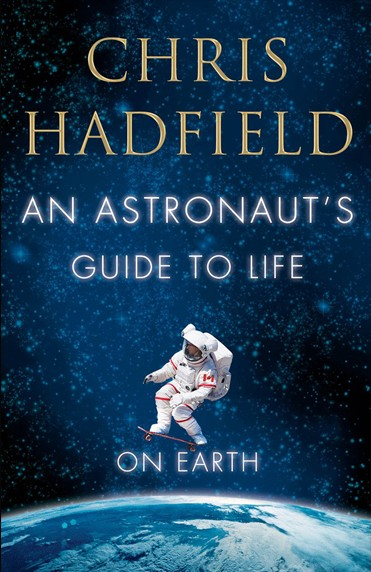 Astronaut's Guide To Life On Earth Cover